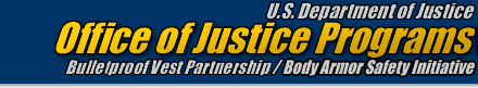 Office of Justice Programs: BVP/BASI